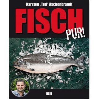 Fisch Pur! - Erleben Sie den puren Fischgenuss