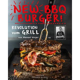New BBQ Burger - Revolution vom Grill